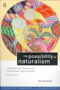 Possibility of Naturalism A Philosophical Critique of the Contemporary Human Sciences