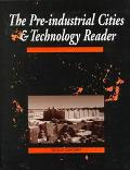 Pre-Industrial Cities and Technology Reader