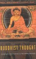 Buddhist Thought A Complete Introduction to the Indian Tradition