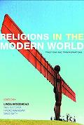 Religion in the Modern World Traditions and Transformations