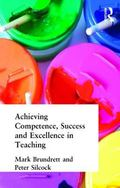 Achieving Competence, Success and Excellence in Teaching