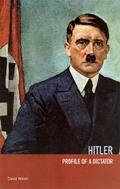 Hitler Profile of a Dictator