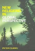 New Religions In Global Perspective A Study Of Religious Change In the Modern World
