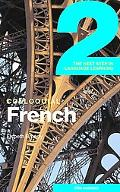 Colloquial French 2 The Next Step in Language Learning