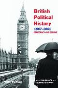 British Political History, 1867-2001 Democracy and Decline