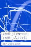 Leading Learners, Leading Schools