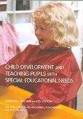 Child Development and Teaching the Pupil With Special Educational Needs