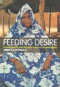Feeding Desire Fatness Beauty, and Sexuality Amoung a Saharan People
