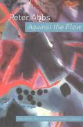 Against the Flow The Arts, Postmodern Culture and Education
