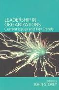 Leadership in Organizations Current Issues and Key Trends