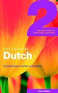 Colloquial Dutch 2 The Next Step in Language Learning
