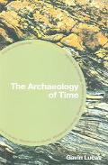 Archaeology Of Time