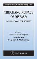 Changing Face Of Disease Implications For Society