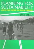 Planning for Sustainability Creating Livable, Equitable, and Ecological Communities