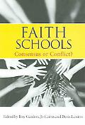 Faith Schools Consensus or Conflict?