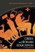 Greek and Roman Education Sourcebook