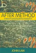 After Method Mess in Social Science Research