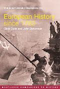 Routledge Companion To European History Since 1763