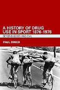 Drug and Sport History Drug Abuse West