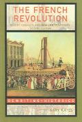 French Revolution Recent Debates And New Controversies