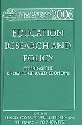 World Yearbook of Education 2006 Education Research and Policy Steering the Knowledge-Based ...
