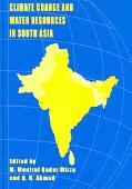 Climate Change And Water Resources in South Asia