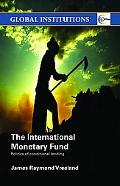 International Monetary Fund Politics of Conditional Lending