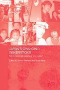 Japan's Changing Generations Are Young People Creating a New Society?