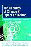 Realities of Change in Higher Education Interventions to Promote Learning And Teaching