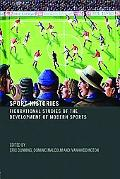 Sport Histories Figurational Studies in the Development of Modern Sports