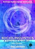 Sociolinguistics A Resource Book for Students