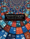 Economic Geography: Places, Networks and Flows