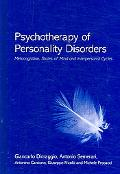 Psychotherapy of Personality Disorders Metacognition, States of Mind and Interpersonal Cycle