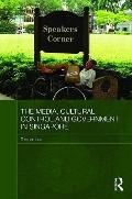 The Media, Cultural Control and Government in Singapore (Media, Culture and Social Change in...