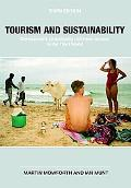 Tourism and Sustainability: Development, Globalization and New Tourism in the Third World