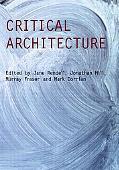 Critical Architecture