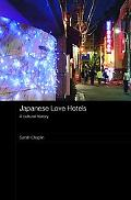 Japanese Love Hotels A Cultural History