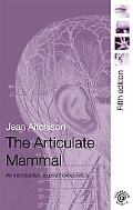 Articulate Mammal An Introduction to Psycholinguistics