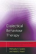 Dialectical Behaviour Therapy: Distinctive Features, Vol. 1