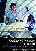 Paediatric Neurosurgery for Nurses