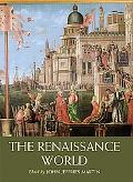 The Renaissance World, Vol. 1