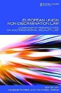 European Union Non-Discrimination Law: Comparative Perspectives on Multidimensional Equality...