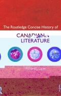 Concise History of Canadian Literature (Routledge Concise Histories of Literature)