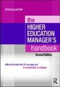 The Higher Education Manager's Handbook: Effective Leadership and Management in Universities...