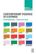 Contemporary Theories of Learning: Learning Theorists in Their Own Words