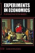 Experiments in Economics: Playing Fair with Money