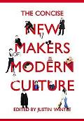 Concise Makers of Modern Culture
