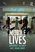 Mobile Lives: SELF, EXCESS AND NATURE