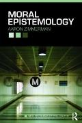 Moral Epistemology (New Problems of Philosophy)