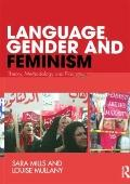 Language, Gender and Feminism : Theory, Methodology and Practice